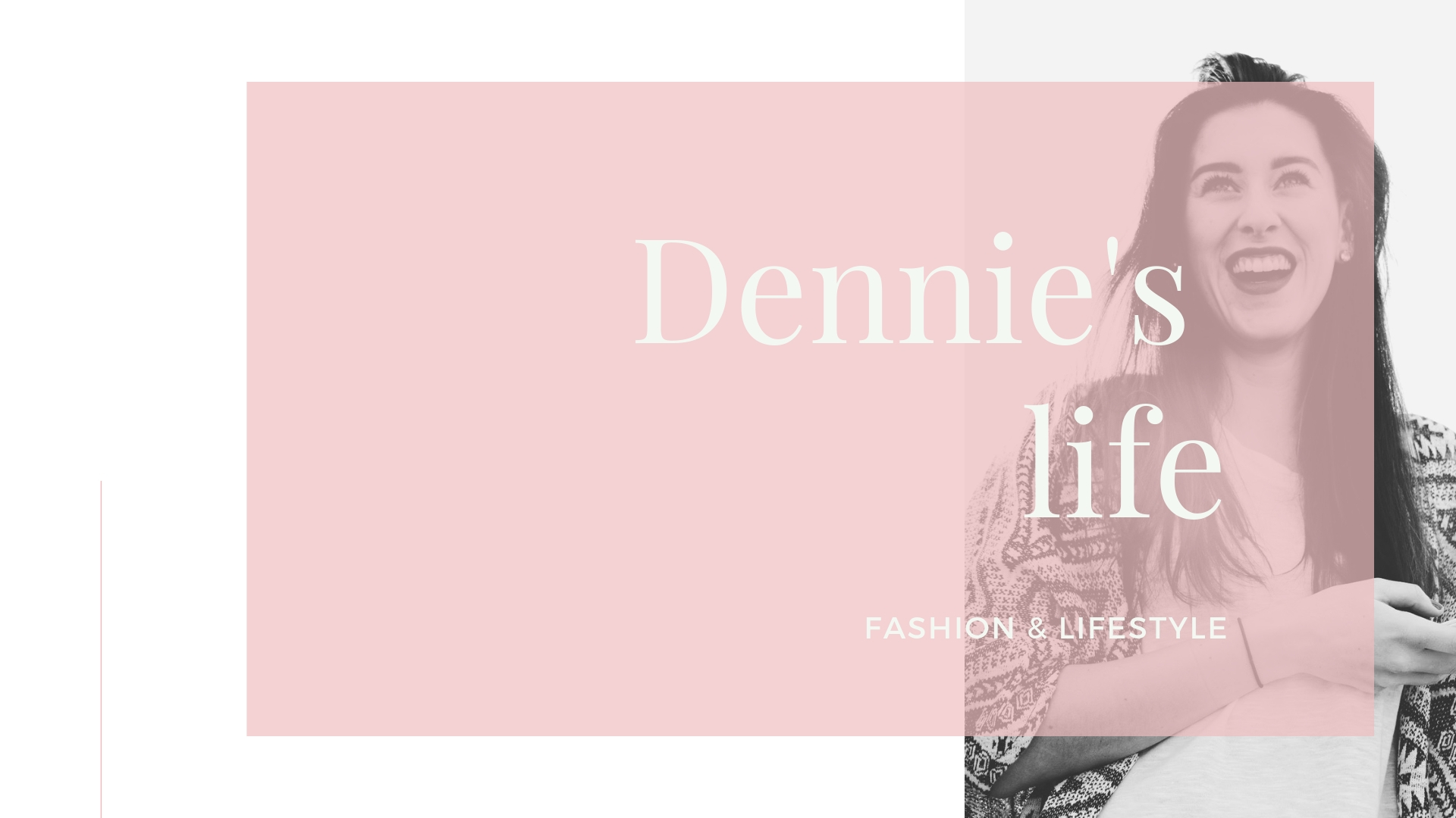 Dennie's life